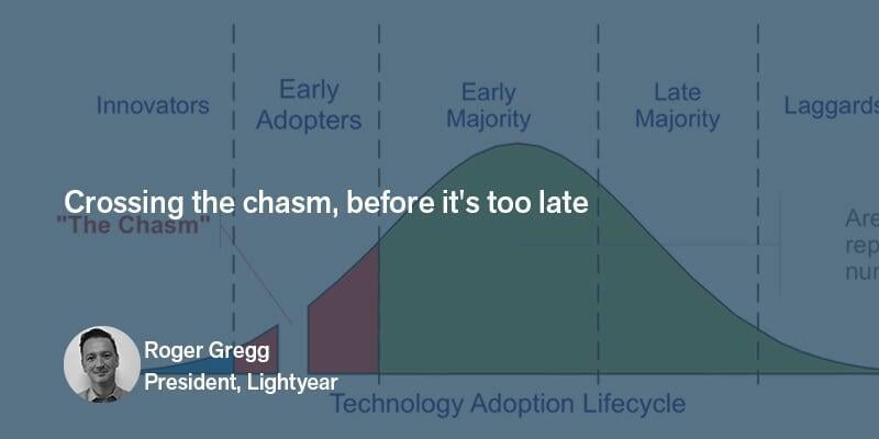 Crossing the chasm, before it's too late